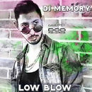 Low Blow - Single/DJ Memory