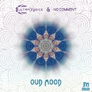 Oud Mood/Ultravoice & No Comment