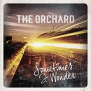 Sometimes I Wonder/The Orchard