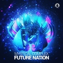 Future Nation/Mystical Complex