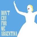 Don't Cry For Me Argentina/Late Night Saxaphone
