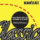 Rrrupppaaa/Jan Vervloet vs Kosmik & DJ Böf