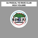 High Volume/DJ Pascal vs Rave Club