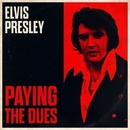 Elvis Presley - Paying The Dues/エルヴィス・プレスリー