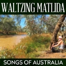 Waltzing Matlida - Songs Of Australia/The Outback Billabong Singers