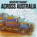 Interstate Truckin' - Across Australia/Melbourne Truckin' Convoy