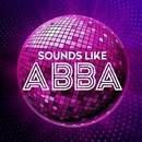 Sounds Like ABBA - 16 Big Tracks/Stockholm Session Singers