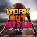 WORK OUT STYLE-60minutes Hits-/Happy Sounds Production