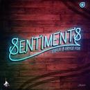 Sentiments/Jenaux & Bryce Fox