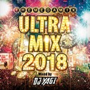 ULTRA MIX 2018 Mixed by DJ YAGI/DJ YAGI