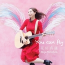 You Can Fly/花房真優