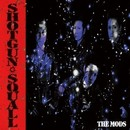 SHOTGUN SQUALL/THE MODS