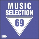 Music Selection, Vol. 69/SamNSK/Royal Music Paris/Switch Cook/Jeremy Diesel/K.B./SWDN8/I-Biz/Sandro/Project s14/Shvets/Rudy Gold