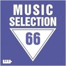 Music Selection, Vol. 66/Grey Wave/Royal Music Paris/Jeremy Diesel/DJ Vantigo/I-Biz/Dreaman/FLP Box/Electro Suspects/Existence-X/Integral Project