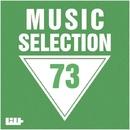 Music Selection, Vol. 73/Gh05T/DJ Evgeniy Rise/Dino Sor/Dj Mojito/Faskil/Dj Kolya Rash/Electro Suspects/FICO/Dj Vlad Kuznetsov/Cream Sound/DJ Antrocid/XS/El Aero