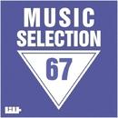 Music Selection, Vol. 67/Eget Integra/Cj Bullet/Dima Rise/Dino Sor/ELSAW/FICO/Dark Horizons/Cream Sound/DJ Antrocid/XS/Atrium Sun/Gura