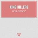 Hell Gipnoz/King Killers