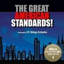 グレイト・アメリカン・スタンダード!vol.1 - 華麗なるストリングスの世界/101 Strings Orchestra