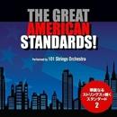 グレイト・アメリカン・スタンダード!vol.2 - 華麗なるストリングスの世界/101 Strings Orchestra