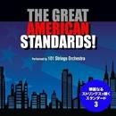 グレイト・アメリカン・スタンダード!vol.3 - 華麗なるストリングスの世界/101 Strings Orchestra
