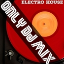 Only Dj Mix (Electro House)/Royal Music Paris