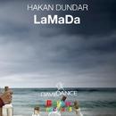 LaMaDa - Single/Hakan Dundar