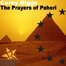 The Prayers of Paheri/Corey Biggs