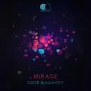 Mirage - Single/Egor Bulgakov