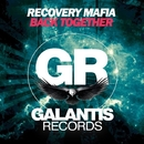 Back Together - Single/Recovery Mafia