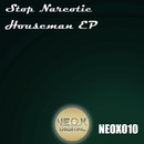 Houseman/Stop Narcotic
