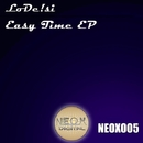 Easy Time/LoDe!si