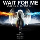 Wait For Me - Single/Mauro Cannone