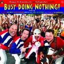 Busy Doing Nothing/The Evaporators