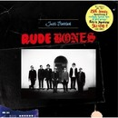 Just Started/RUDE BONES