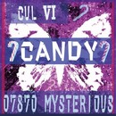 Candy feat.CUL/07870 Mysterious