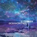 Ocean [Intro] - Single/GYSNOIZE