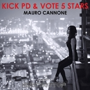 Kick PD & Vote 5 Stars - Single/Mauro Cannone
