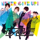 NEVER GiVE UP!/MAUVE