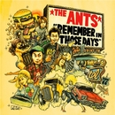 REMEMBER IN THOSE DAYS/THE ANTS