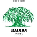 Dirty - Single/Raimon