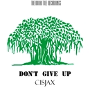 Don't Give Up - Single/Cisjax