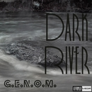 Dark River/G.E.N.O.M.