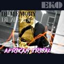 Afrikan Tribal/DJ Memory