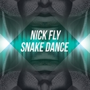 Snake Dance/Nick Fly