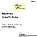 Closing The Feeling/Eugeneos