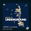 Underground/Ecco
