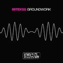Groundwork/Mitekss
