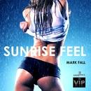 Sunrise Feel/Mark Fall