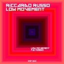 Low Movement/Riccardo Russo
