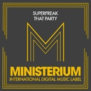 That Party/Superfreak